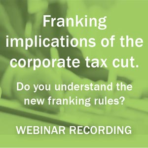 Franking Implications of the Corporate Tax Cut - Do You Understand the New Franking Rules?