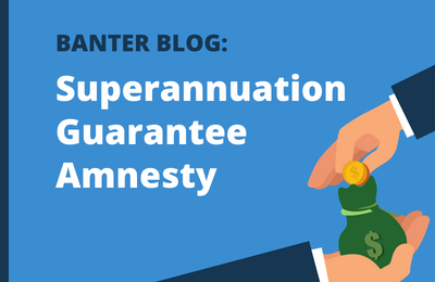 The New Superannuation Guarantee Amnesty