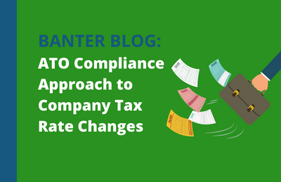 ATO compliance and administrative approach to company tax rate changes