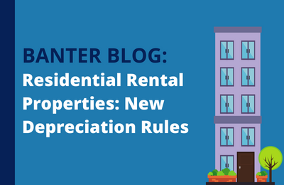 Residential Rental Properties: The New Depreciation Rules
