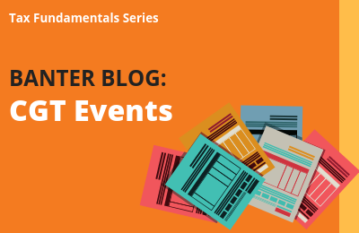 Tax Fundamentals: CGT Events