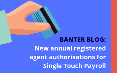 New annual registered agent authorisations for Single Touch Payroll