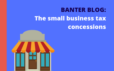 The small business tax concessions